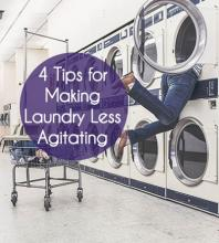 4 Tips for Making Laundry Less Agitating - You can make laundry easier even if you don't like doing it.