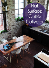 Flat Surface Clutter Collector - That table, bench, counter or other spot that seems to be a dumping ground