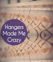 Hangers Made Me Crazy - Stepparent woes in organizing