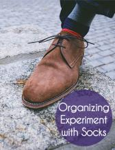 Organizing Experiment with Socks - Even the professionals don't always get it right the first time