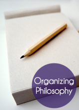 Organizing Philosophy - Everyone has potential to be organized